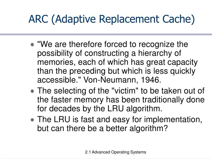 Arc adaptive replacement cache