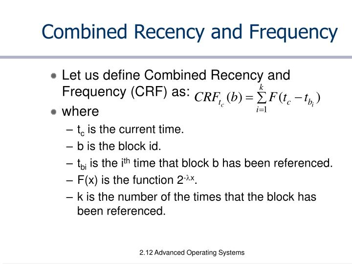 Combined Recency and Frequency