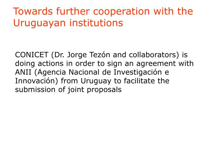Towards further cooperation with the Uruguayan institutions