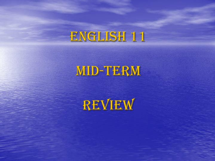 English 11 mid term review