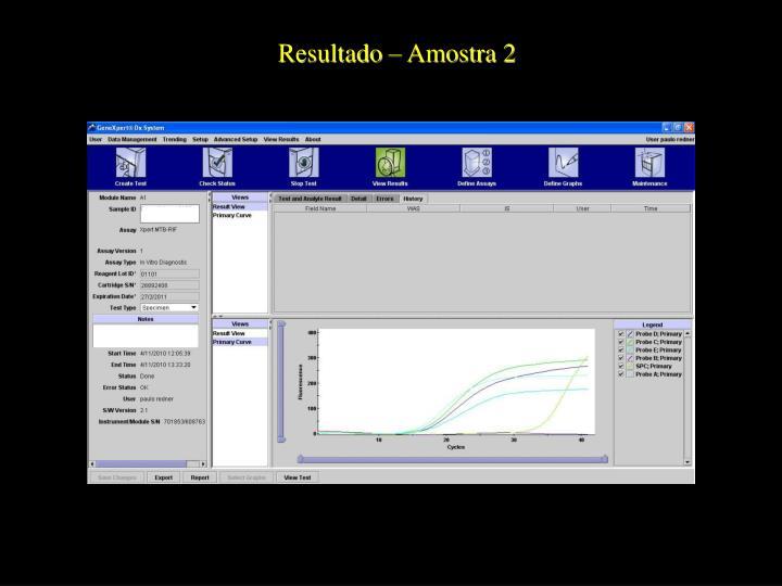 Resultado – Amostra 2