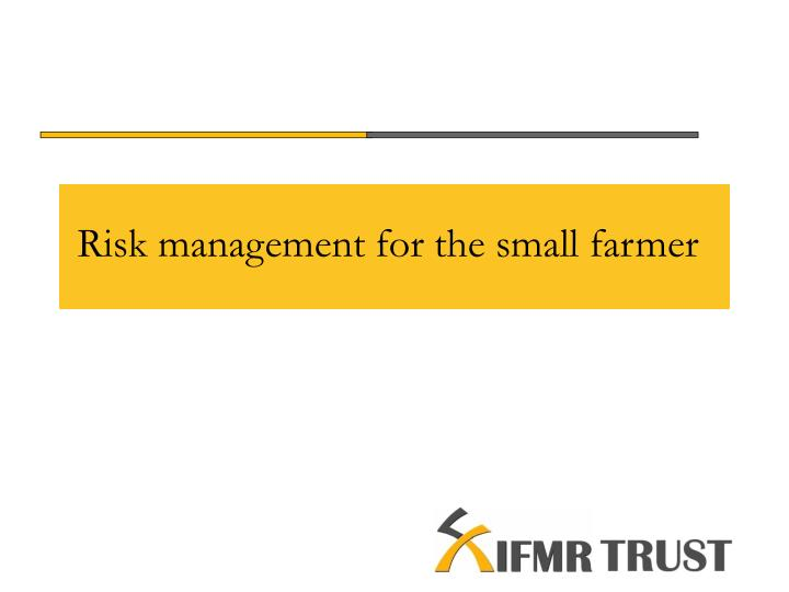 risk management for the small farmer n.