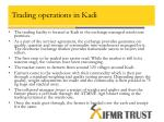 trading operations in kadi
