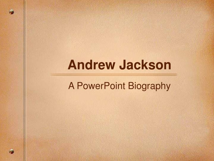 andrew jackson n.