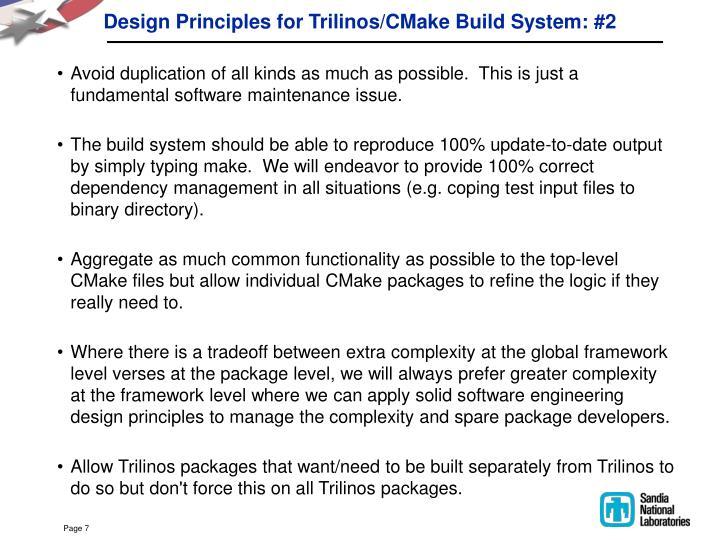 Design Principles for Trilinos/CMake Build System: #2