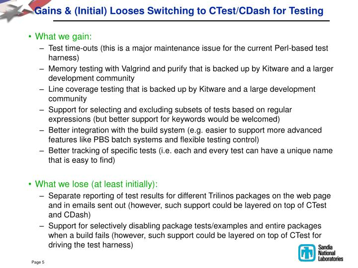 Gains & (Initial) Looses Switching to CTest/CDash for Testing