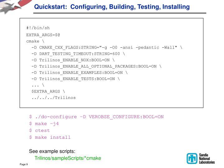 Quickstart:  Configuring, Building, Testing, Installing
