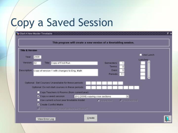 Copy a Saved Session