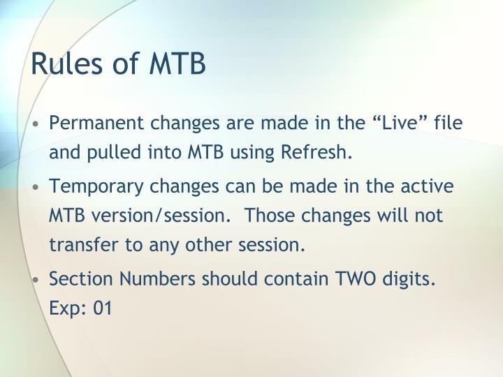 Rules of MTB