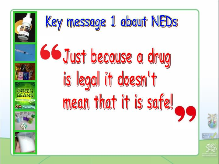 Key message 1 about NEDs