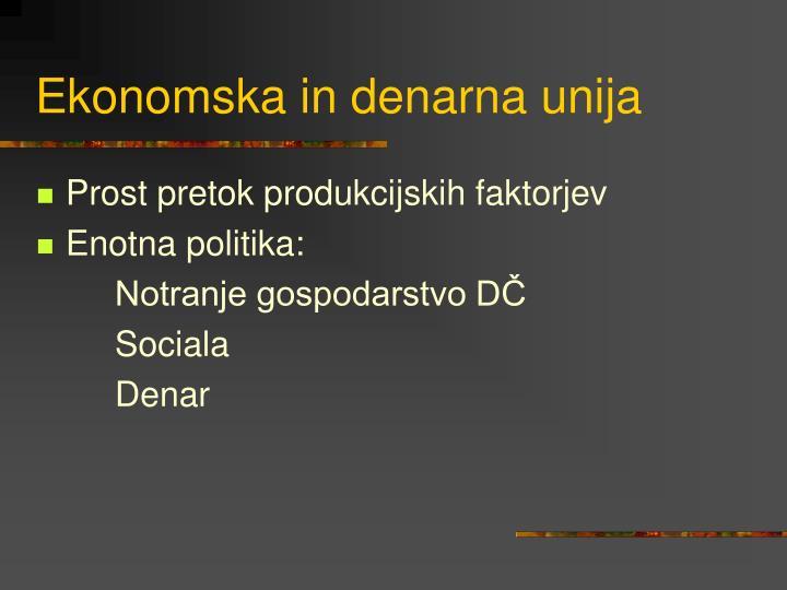Ekonomska in denarna unija
