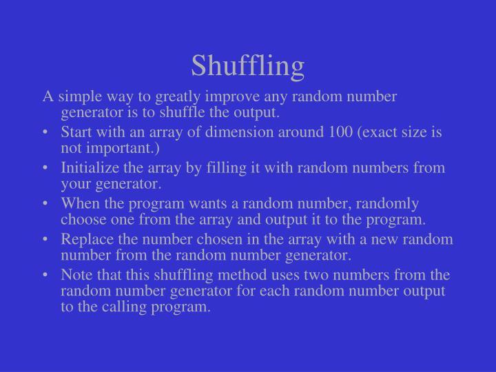 Shuffling