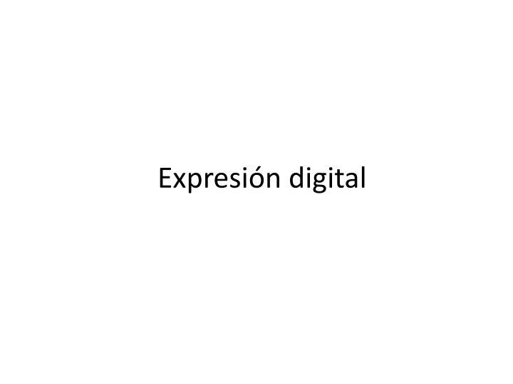 expresi n digital n.