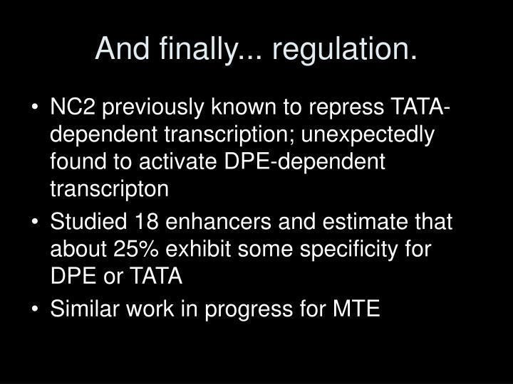 And finally... regulation.
