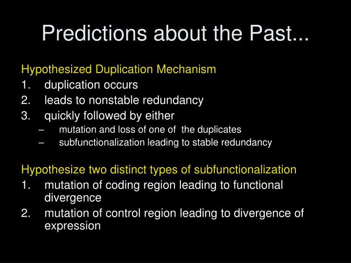 Predictions about the Past...
