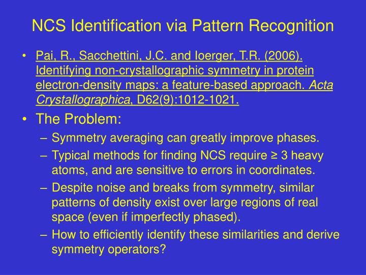 Ncs identification via pattern recognition