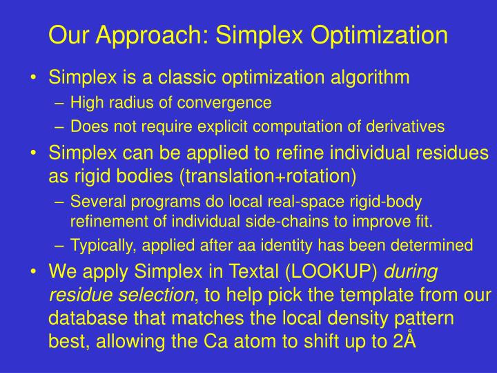Our Approach: Simplex Optimization