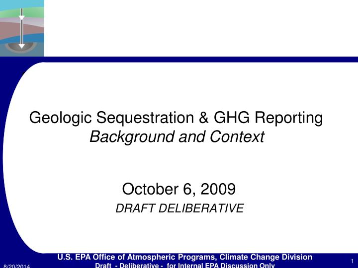 geologic sequestration ghg reporting background and context