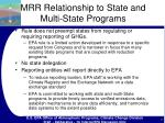mrr relationship to state and multi state programs
