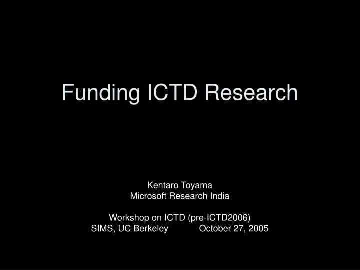 funding ictd research n.
