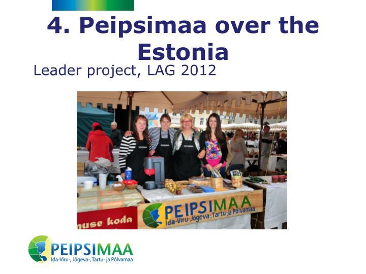 4. Peipsimaa over the Estonia