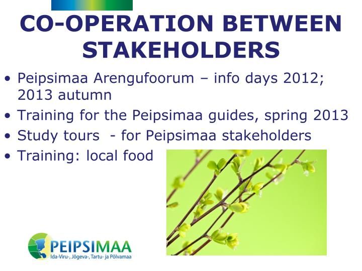 CO-OPERATION BETWEEN STAKEHOLDERS