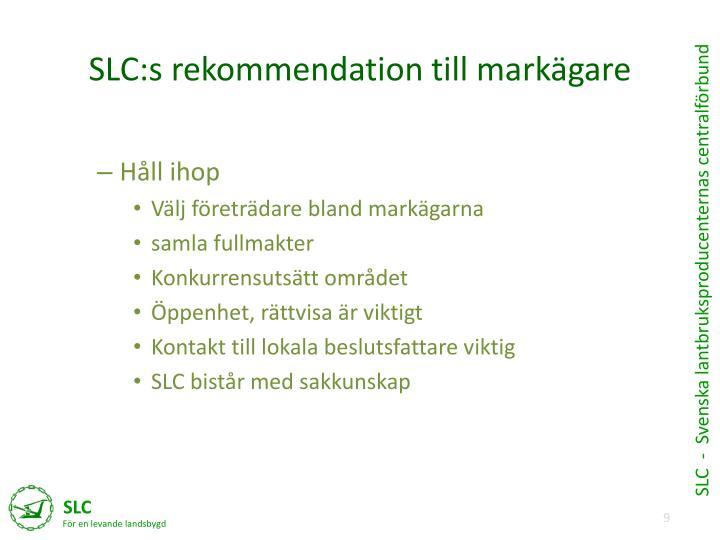 SLC:s rekommendation till markägare