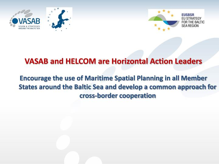VASAB and HELCOM are Horizontal Action Leaders