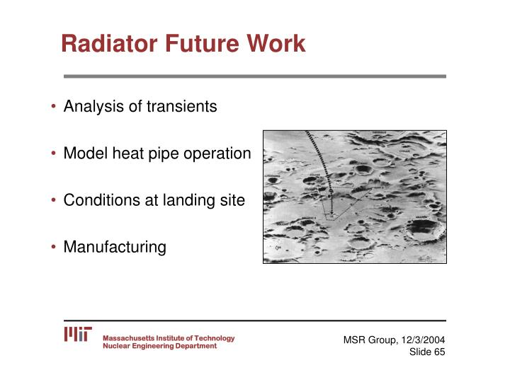Radiator Future Work