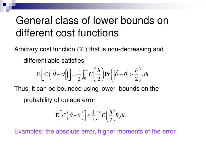 General class of lower bounds on different cost functions