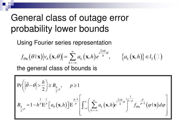 General class of outage error probability lower bounds