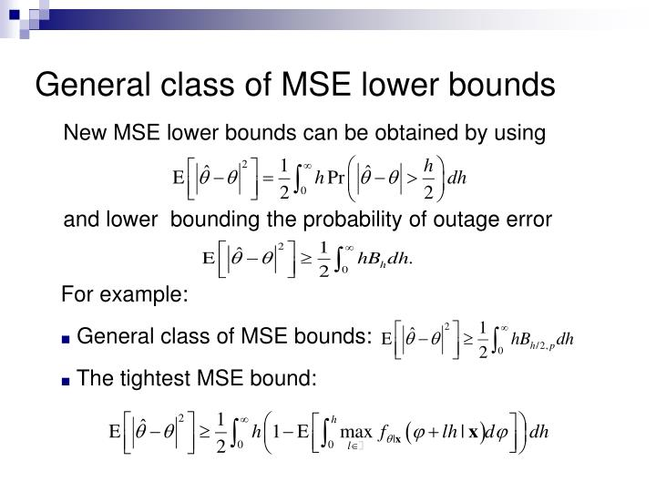 New MSE lower bounds can be obtained by using