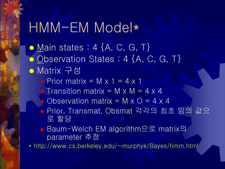 HMM-EM Model*
