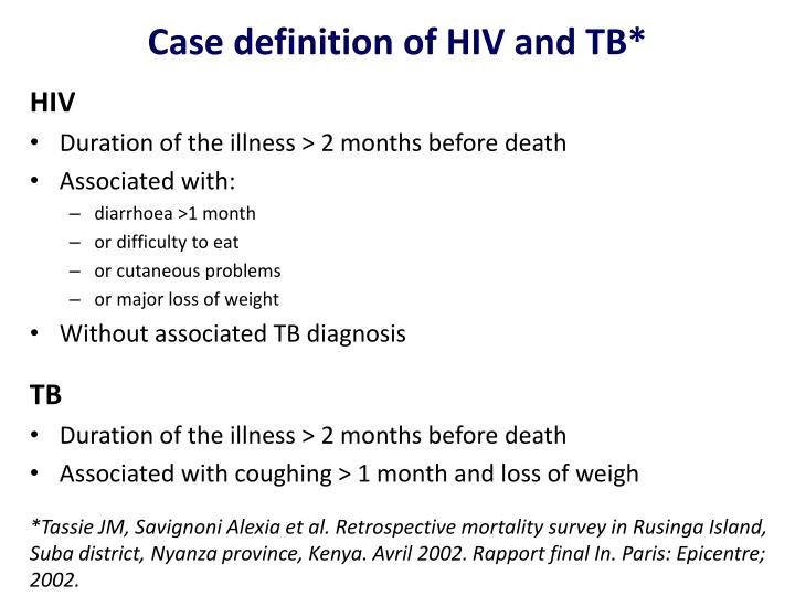 Case definition of HIV and TB*