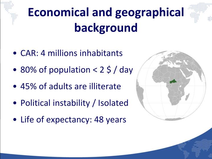 Economical and geographical background