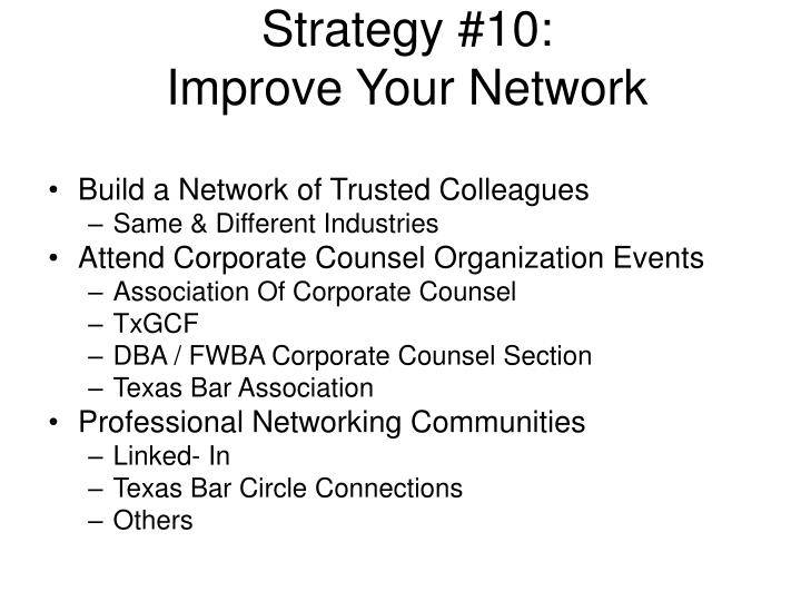 Strategy #10: