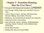 chapter 3 transition planning how do i get there