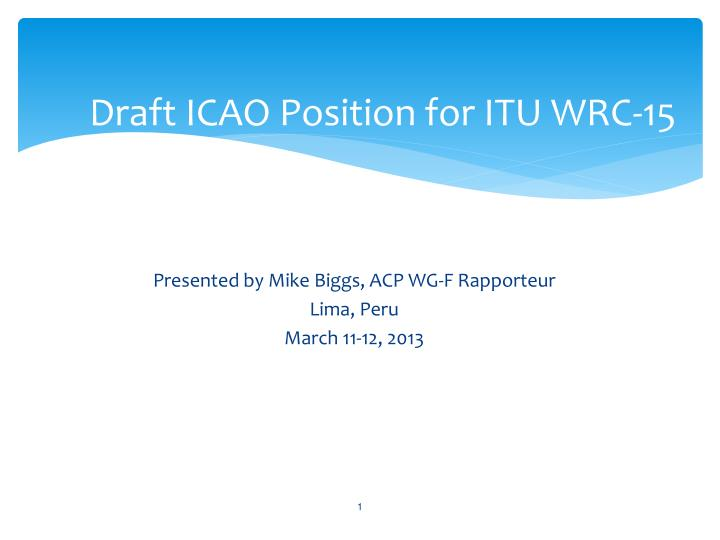 Draft icao position for itu wrc 15