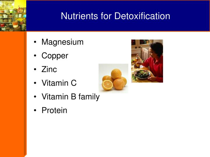 Nutrients for Detoxification