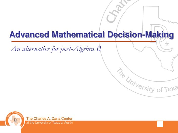 Advanced Mathematical Decision-Making
