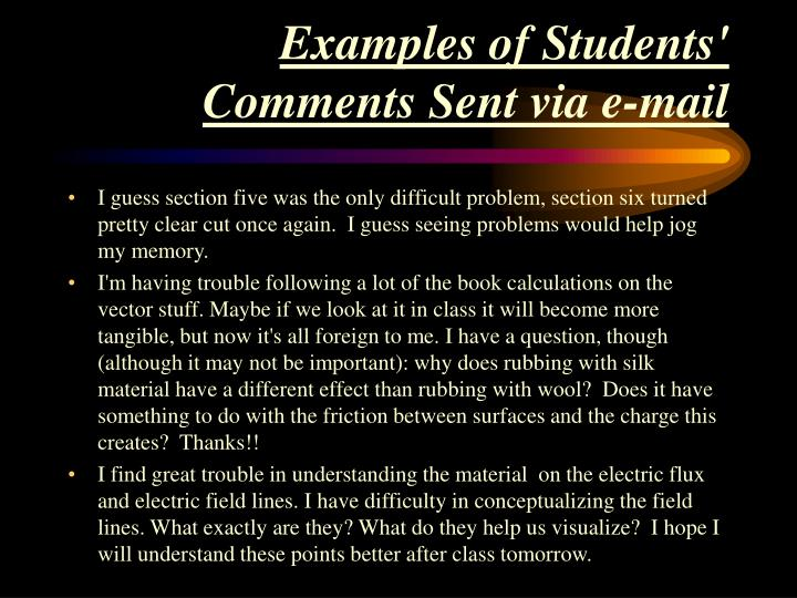 Examples of Students' Comments Sent via e-mail
