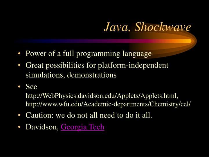 Java, Shockwave