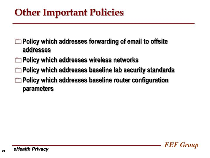 Other Important Policies