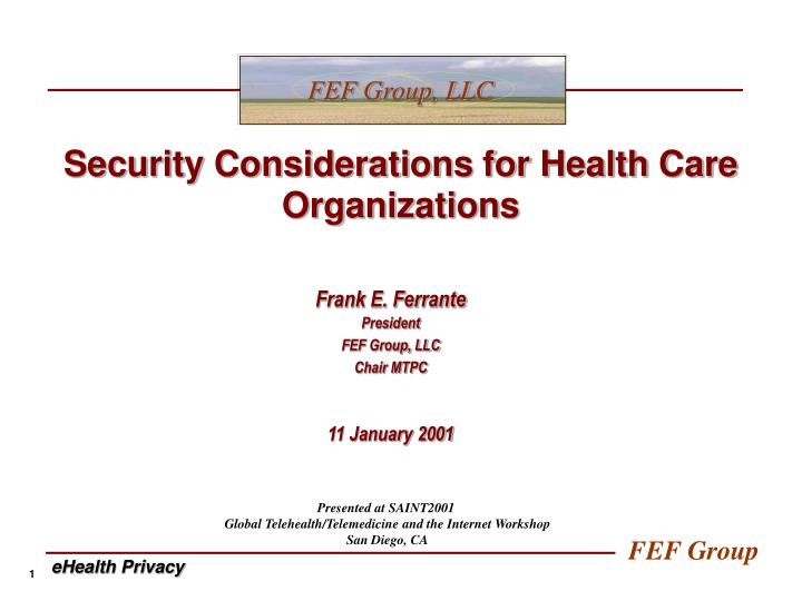 Security considerations for health care organizations