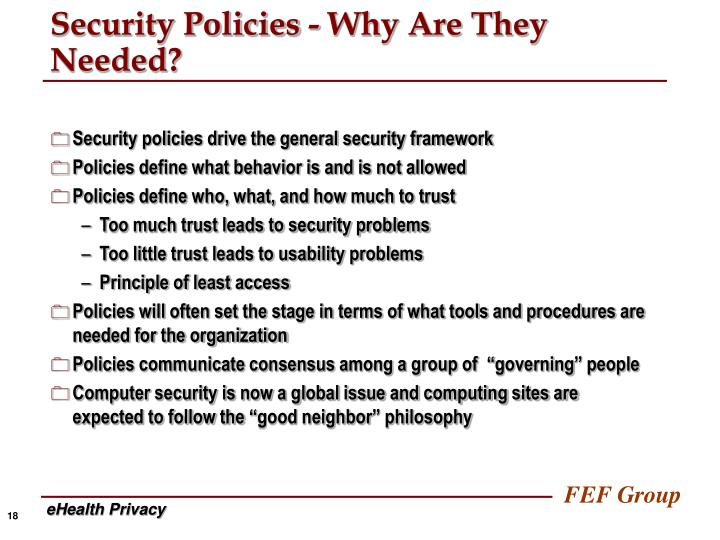 Security Policies - Why Are They Needed?