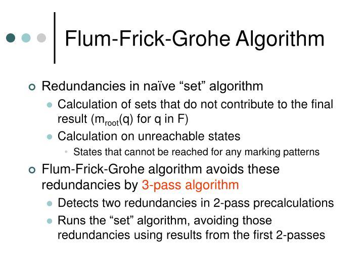 Flum-Frick-Grohe Algorithm