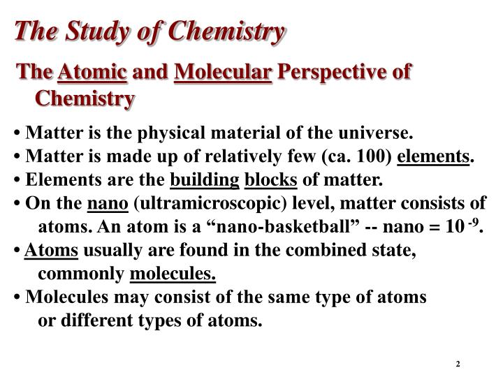 The Study of Chemistry