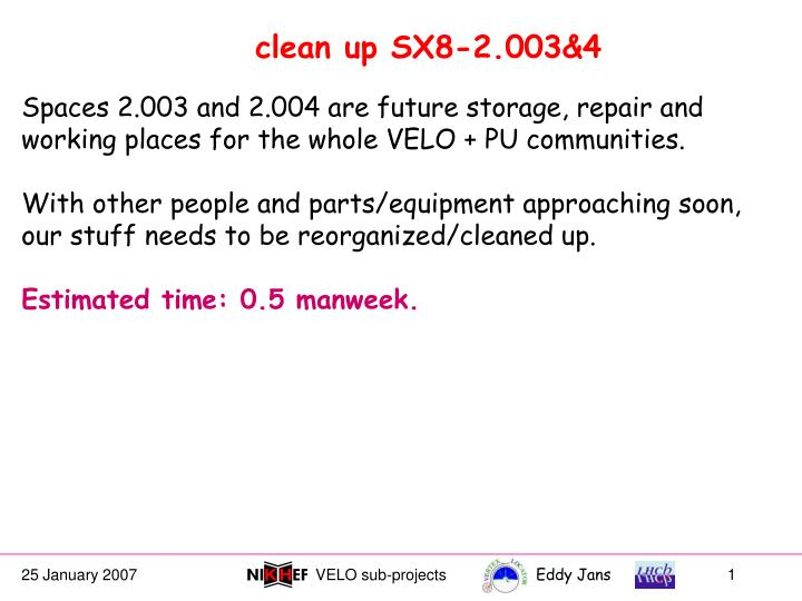 Clean up SX8-2.003&4