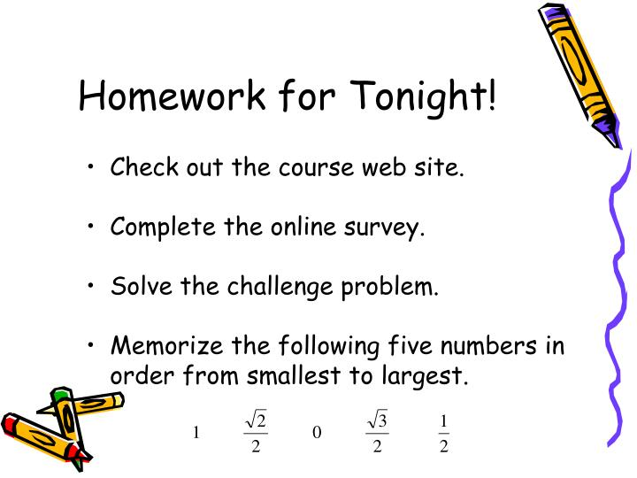 Homework for Tonight!