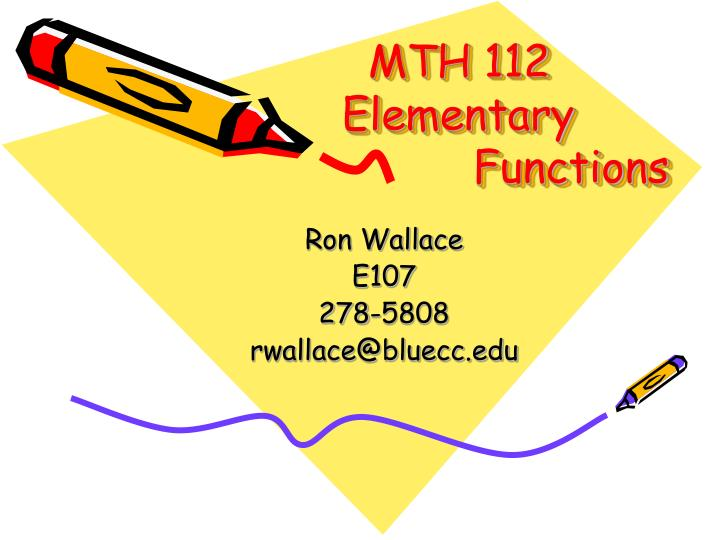 Mth 112 elementary functions